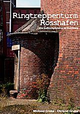 Ringtreppenturm Rosshafen